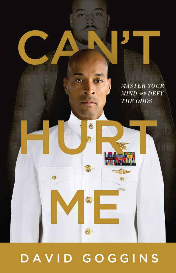 cant hurt me master your mind and defy the odds by david goggins 0