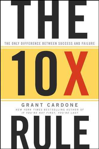 the 10x rule by grant cardone 0