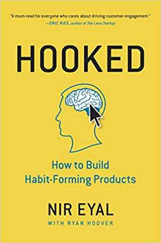 hooked how to build habit forming products by nir eyal 0